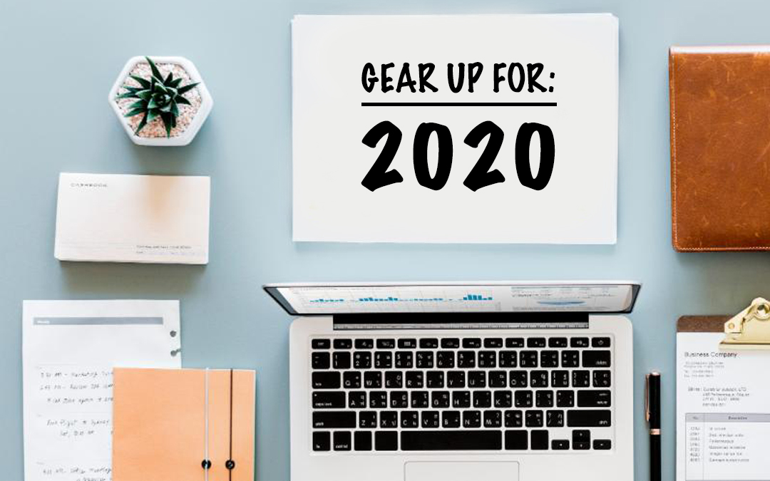 Gear Up For 2020